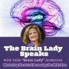 julie-anderrson-brain-lady-speaks-podcast-show