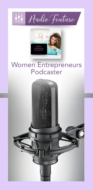 women-entrepreneurs-extraordinaire-Audio-feature