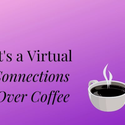 March's Virtual Connections Over Coffee ~ Selling With Authenticity to Make Your Business Thrive! With Caterina Rando